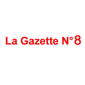 Gazette N° 8